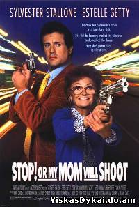 Filmas Stok! Arba mano mama šaus / Stop! Or My Mom Will Shoot (1992) - Online Nemokamai