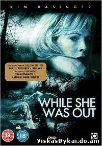 Filmas Kol jos nebuvo / While She Was Out (2008) - Online