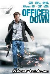 Filmas Pašautas Pareigūnas /Офицер ранен / Officer Down (2013) - Online Nemokamai