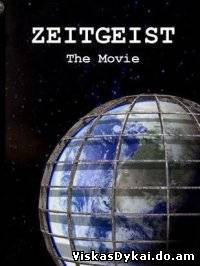 Filmas Amžiaus dvasia / Zeitgeist: The Movie (2007) - Online