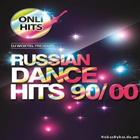 Filmas DJ Woxtel - Russian Dance Hits 90 - 00 (2013) MP3