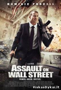 Filmas Эпоха алчности / Bailout: The Age of Greed (Assault on Wall Street) (2013)