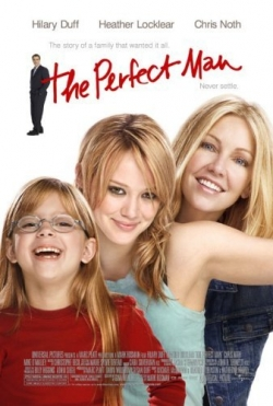 Filmas Tobulas vyras / The Perfect Man (2005) online