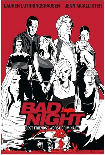 Prasta naktis / Bad Night (2015) online