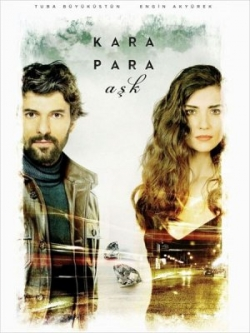 Filmas Juodieji meilės deimantai / Black Money Love / Kara Para Ask (1 sezonas) (2014) online