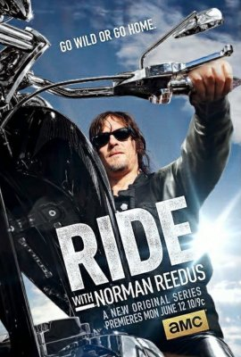 Filmas Ant motociklo su Normanu Rydusu (1 Sezonas) / Ride with Norman Reedus (Season 1) (2016)