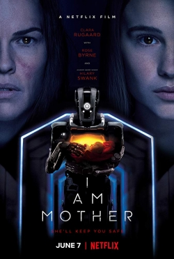 Filmas Aš mama / I Am Mother (2019) online
